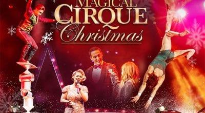 A Magical Cirque Christmas.A Magical Cirque Christmas Archives Frank Fm Radio